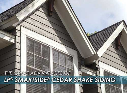 The Great Advantages Of Lp 174 Smartside 174 Cedar Shake Siding