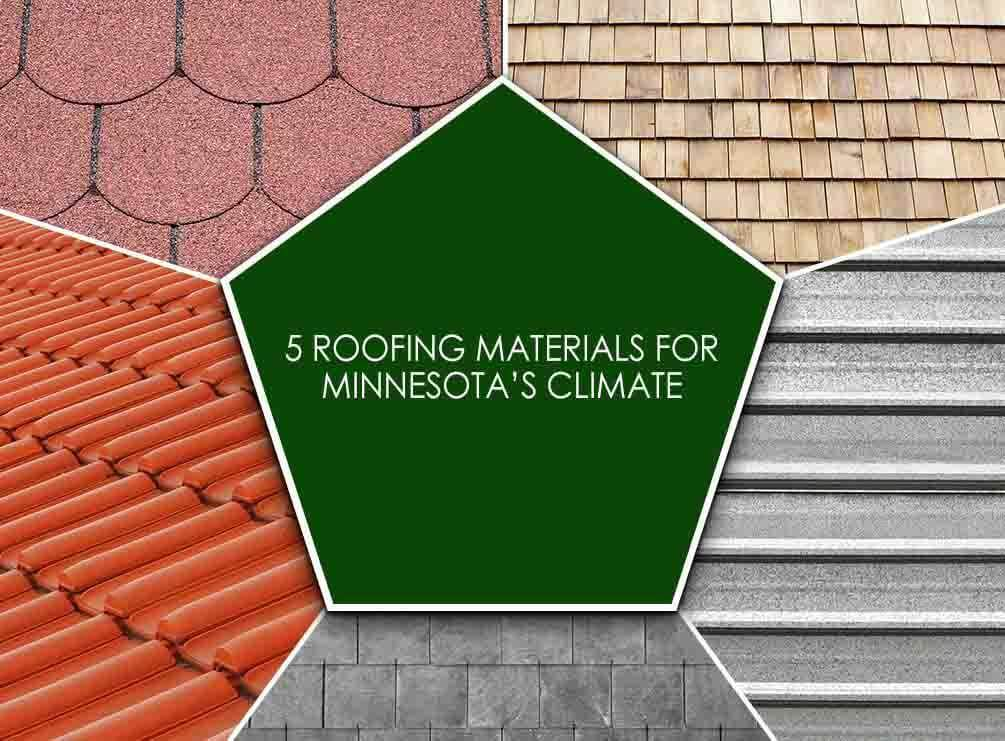 5 Roofing Materials For Minnesota S Climate