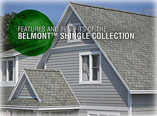 Features And Benefits Of The Belmont Shingle Collection