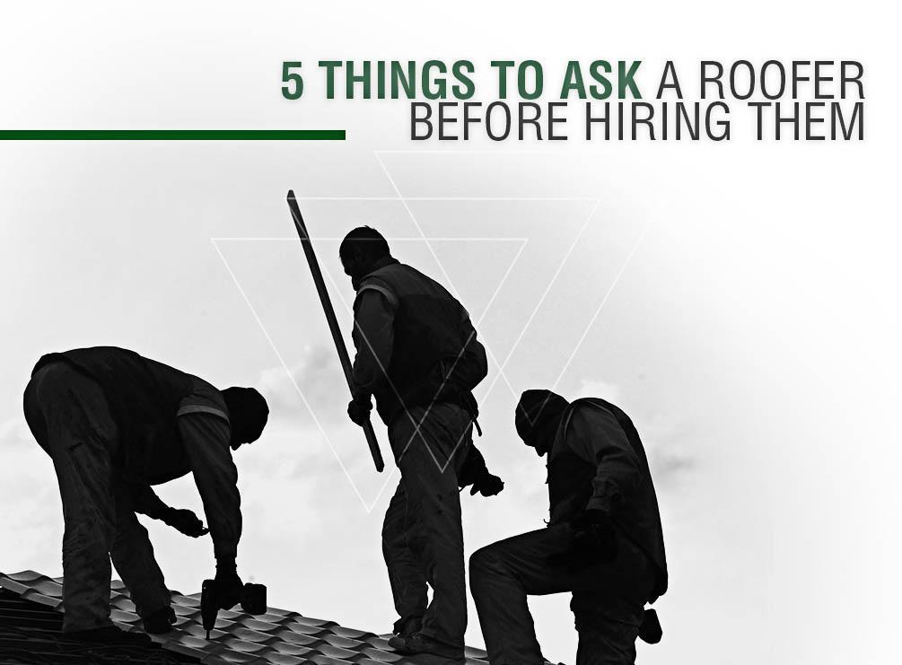 5 Things To Ask A Roofer Before Hiring Them Krech Exteriors
