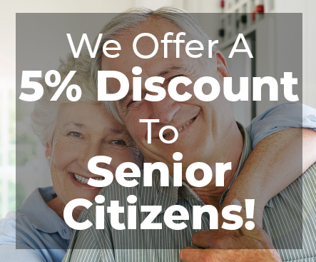 5% Discount To Senior Citizens!